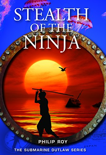 Stealth of the Ninja (Submarine Outlaw Book 8) (English (Ninja Stealth)