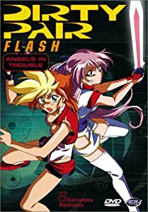 Dirty Pair Flash: Mission 1 - Acts 1-3  - Angels In Trouble [DVD]