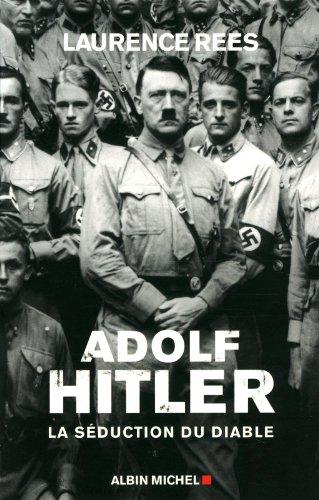 Adolf Hitler: La sduction du diable