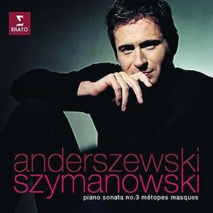 Szymanowski : Sonate pour piano n° 3 - Métopes - Masques
