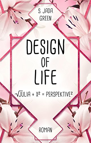 Design of Life: Julia + X = Perspektive
