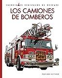 Los camiones de bomberos/ Fire Trucks