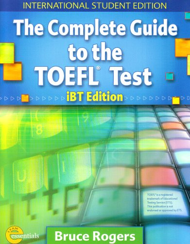 Complete Guide to the TOEFL Test - International Student Edition Text + CD Package: Text and CD Package por Bruce Rogers