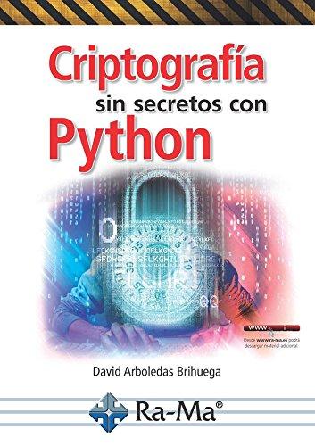 Criptografía sin secretos con Python por DAVID ARBOLEDAS