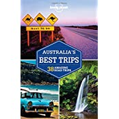Lonely Planet Australia's Best Trips (Lonely Planet Best Trips)