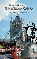 Die Killer-Sekte: Ein neuer fall für Sir Alec. Psycho-Krimi