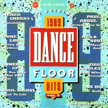 1989 Dance Floor Hits (CD Compil., Import, 15 Tracks, incl. Satisfaction, Funky Cold Medina, Eldorado 7'' Ortega Mix, You're Mine All Mine, Whether They Like It Or Not, Put Your Trust In The Music etc.) -