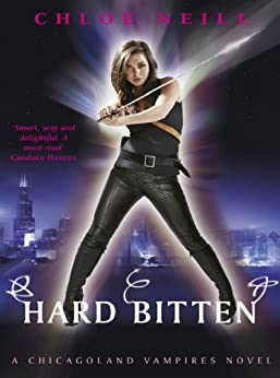 Hard Bitten: A Chicagoland Vampires Novel (Chicagoland Vampires Series Book 4) by [Neill, Chloe]
