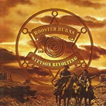 Rooster Burns & The Stetson Revolting