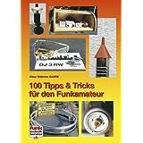 100 Tipps und Tricks für den Funkamateur