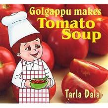 Golgappu Makes Tomato Soups