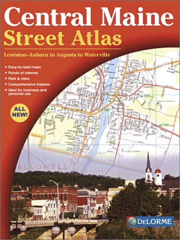 Delorme Maine Atlas (Central Maine Street Atlas)