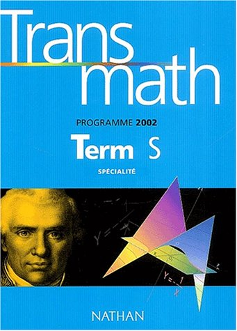 Transmath Term S Spécialité. Programme 2002