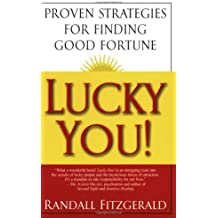 Lucky You! Proven Strategies F