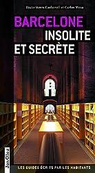 Barcelone insolite et secrète