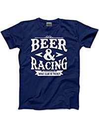 HotScamp Racing & Beer What Else Is There - Funny Gift Birthday - Mens Unisex T-Shirt
