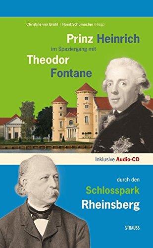 Prinz Heinrich im Spaziergang mit Theodor Fontane durch den Schlosspark Rheinsberg (Brandenburg-das ganze Land ein Garten)