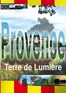Provence, terre de lumiere