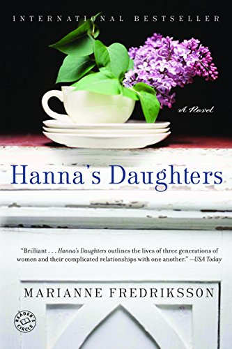 Hanna's Daughters: A Novel of Three Generations (Ballantine Reader's Circle) por Marianne Fredriksson