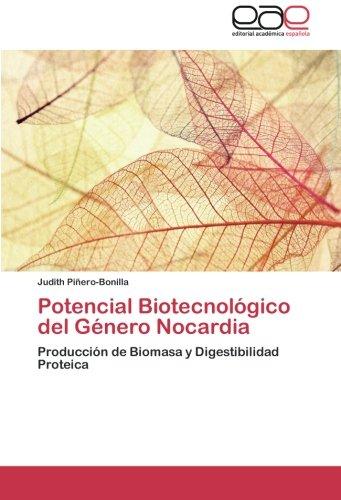 Potencial Biotecnologico del Genero Nocardia por Pinero-Bonilla Judith