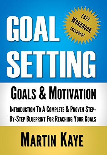 Goals And Objectives: 92 Affirmations That Apply Smart Goal Setting To Achieve Your Goals In Life