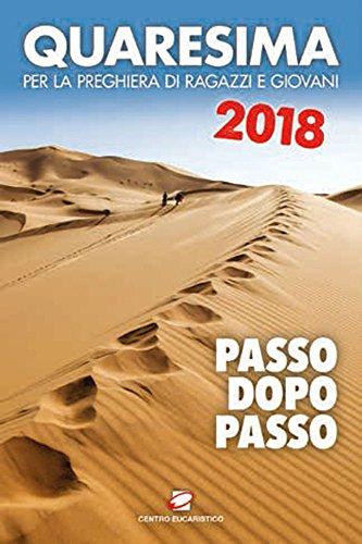Quaresima 2018. passo dopo passo. per la preghiera di ragazzi e giovani