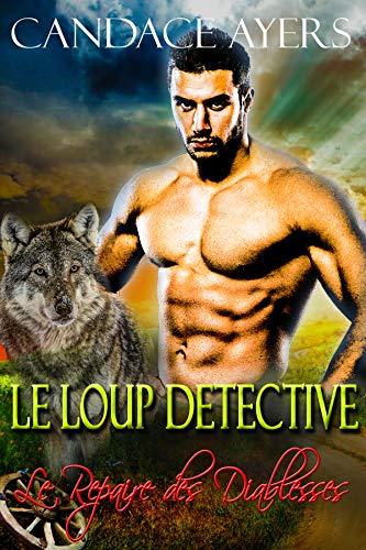 Le Loup Detective (Le Repaire des Diablesses t. 2) par Candace Ayers