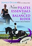Nine Pilates Essentials For The Balanced Rider [DVD] [Reino Unido]