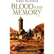 Blood And Memory: The Quickening Book Two by Fiona McIntosh (2005-07-07)