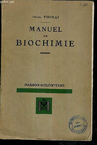 MANUEL DE BIOCHIMIE - 2eme EDITION REMANIEE