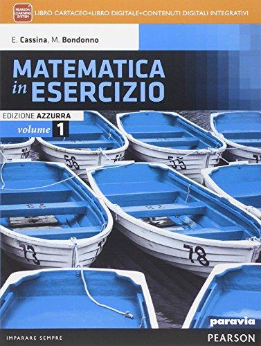 Matematica in esercizio. Ediz. azzurra. Per i Licei umanistici. Con e-book. Con espansione online: 1
