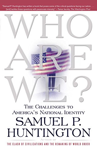 Who Are We: The Challenges to America's National Identity por Albert J Weatherhead III University Professor Samuel P Huntington