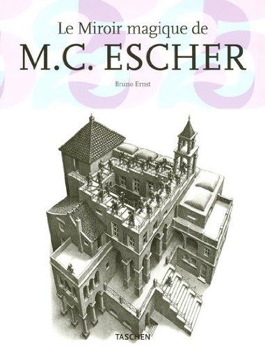 GR-LE MIROIR MAGIQUE DE M C ESCHER
