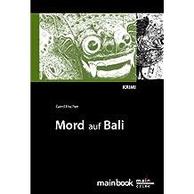 Mord auf Bali: Urlaubs-Krimi: Kommissar Rauscher 1 (Frankfurt-Krimis)