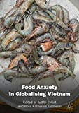 Food Anxiety in Globalising Vietnam (English Edition)