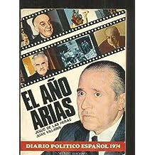El año Arias : diario político español