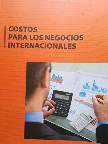 Costos para los negocios internacionales de [Fernández Giura, Elix Alberto]