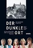 Der dunkle Ort: 25 Frauenschicksale aus dem DDR-Frauengefängnis Hoheneck (2014).