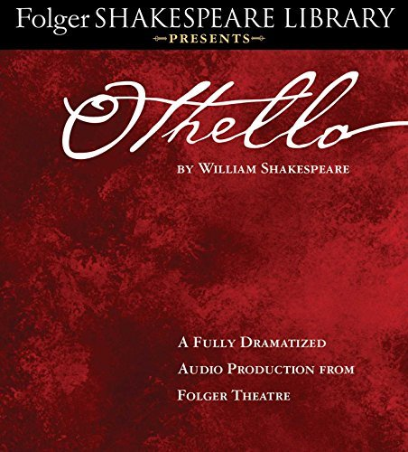othello-fully-dramatized-audio-edition-folger-shakespeare-library-presents-by-william-shakespeare-20