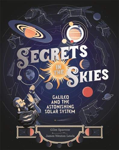 Secrets in the Skies: Galileo and the Astonishing Solar System (English Edition) Solar-messenger