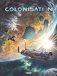 Colonisation - Tome 04: Expiation par Denis-Pierre Filippi