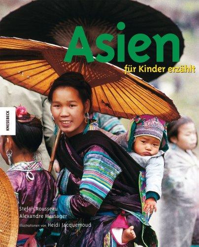 Asien für Kinder erzählt