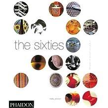 The Sixties: Decade of Design Revolution (Decorative Arts)