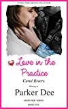 Love in The Practice. (Dishy Doc Series. Book Five)