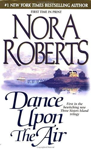 Dance Upon the Air (Three Sisters Trilogy)
