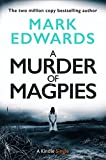 A Murder of Magpies: A Short Sequel to The...
