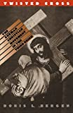 Twisted Cross: The German Christian Movement in...