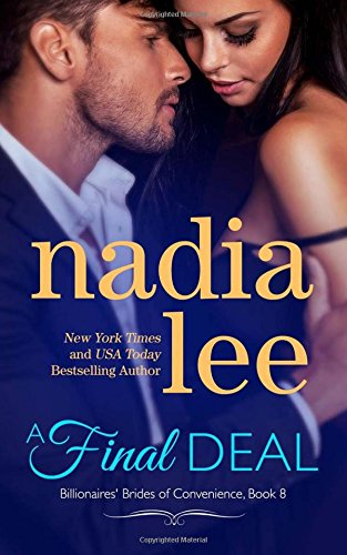 A Final Deal (Blake & Faith Standalone): Volume 8 (Billionaires' Brides of Convenience)