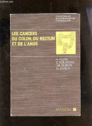 Les cancers du colon, du rectum et de l'anus