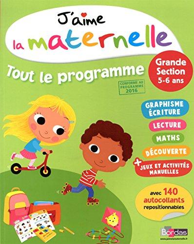 J'aime la maternelle : Tout le programme Grande section par Ginette Grandcoin-Joly, Josette Spitz